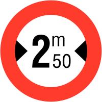 """Panneaux de circulation """"Largeur limitée - 2m50"""""""