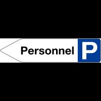 """Panneaux à flèche directionnelle """"Places de parking - Personnel"""""""