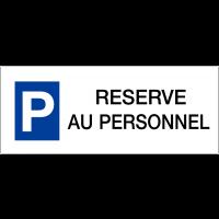 """Panneaux de parking en aluminium """"Réservé au personnel"""""""