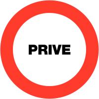 "Panneaux de circulation ""Circulation interdite - Privé"""