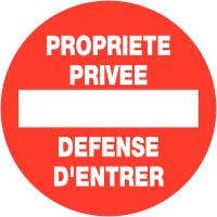 """Panneaux de circulation """"Sens interdit - Propriété privée défense d'entrer"""""""