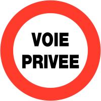 """Panneaux de circulation """"Circulation interdite - Voie privée"""""""