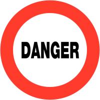 """Panneaux de circulation routière """"Circulation interdite - Danger"""""""