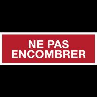 Panneaux de sécurité incendie avec texte - Ne pas encombrer