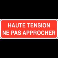 Panneaux de sécurité électrique - Haute tension ne pas approcher
