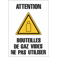 """Panneaux de signalisation """"Bouteille de gaz - Attention bouteilles de gaz vides: ne pas utiliser"""""""