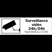 Panneaux de dissuasion - Surveillance vidéo 24h/24h
