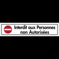"""Bandes autocollantes """"Sens interdit - Interdit aux personnes non autorisées"""""""
