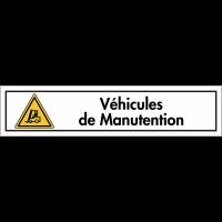 """Bandes autocollantes """"Danger, chariots élévateurs et autres véhicules industriels - Véhicules de manutention"""""""