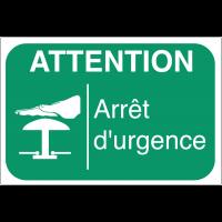 Panneaux de sécurité des machines - Attention arrêt d'urgence