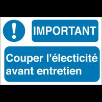 Panneaux de sécurité des machines - Important couper l'électricité avant entretien
