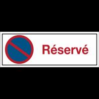 """Panneaux d'interdiction rectangulaires """"Stationnement interdit - Réservé"""""""