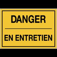 Panneaux de danger avec message - Danger - en entretien