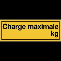 Panneaux de danger à compléter - Charge maximale en kg