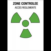 """Panneaux de danger """"Matières radioactives ou radiations ionisantes - zone contrôlée"""""""