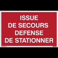 Panneaux à messages standards - Issue de secours défense de stationner