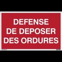 Panneaux à messages standards - Défense de déposer des ordures