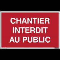 Panneaux à messages standards - Chantier interdit au public