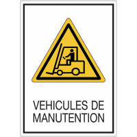 Panneaux de signalisation de sécurité standards - Véhicules de manutention