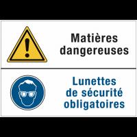 Panneaux duos - Matières dangereuses - Lunettes de sécurité obligatoires