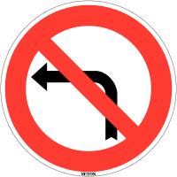 """Panneau de circulation en PVC """"Interdiction de tourner à gauche à la prochaine intersection"""""""