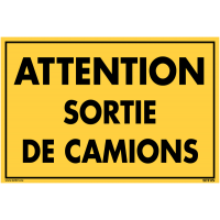 Panneau de signalisation en PVC - Attention sortie de camions