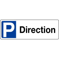 Panneau de parking en PVC - Direction - avec poteau de fixation