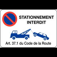 """Panneau en PVC """"Mise en fourrière - Stationnement interdit"""""""