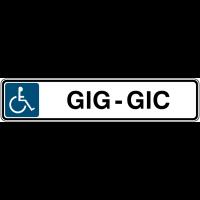 """Panneau de parking avec poteau """"Handicapés - Gig-Gic"""""""