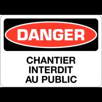 """Signalisation d'avertissement """"Danger - Chantier interdit au public"""""""