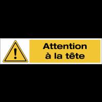 """Panneau PVC adhésif """"Danger général - Attention à la tête"""""""