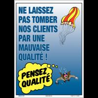 Poster de Qualité A3 - Ne laissez pas tomber nos clients par une mauvaise qualité