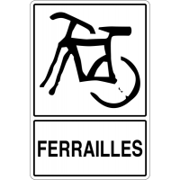 """Panneau déchets spéciaux """"Tri sélectif des déchets - Ferrailles"""""""