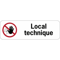 """Panneau adhésif en PVC """"Accès interdit aux personnes non autorisées - Local technique"""""""