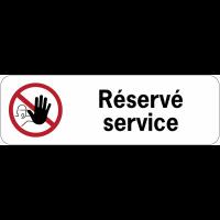 """Panneau adhésif en PVC """"Accès interdit aux personnes non autorisées - Réservé service"""""""