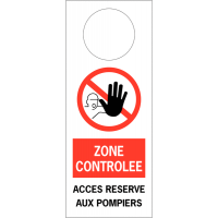 """Accroche poignée de porte """"Accès interdit aux personnes non autorisées"""""""