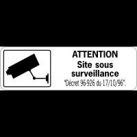 Panneau de surveillance en PVC - Attention site sous surveillance