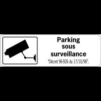 Panneau de surveillance en PVC - Parking sous surveillance