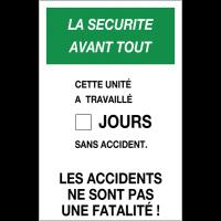 """Panneau de record sans accident de travail """"Les accidents ne sont pas une fatalité"""""""