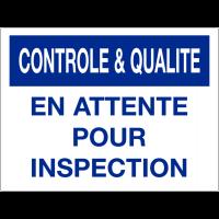 Panneau de contrôle et de qualité - En attente pour inspection