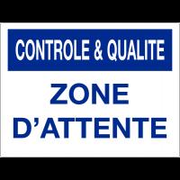 Panneau de contrôle et de qualité - Zone d'attente
