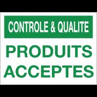 Panneau de contrôle et de qualité - Produits acceptés