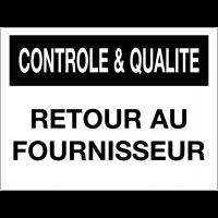 Panneau de contrôle et de qualité - Retour au fournisseur