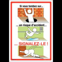 Affiche - Si vous tombez sur un risque d'accident signalez-le!