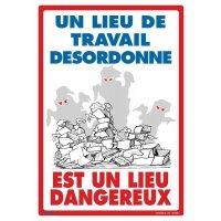 Affiche - Un lieu de travail désordonné est un lieu dangereux