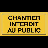 Panneau de danger - Chantier interdit au public