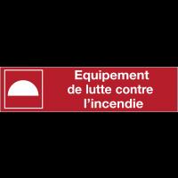 Panneau de sécurité incendie - Equipement de lutte contre l'incendie