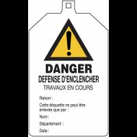 """Plaquette de sécurité """"Danger général - Défense d'enclencher"""" à compléter"""