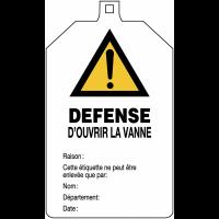 """Plaquette de sécurité """"Danger général - Défense d'ouvrir la vanne"""" à compléter"""