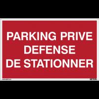 Panneau avec texte sur fond rouge - Parking privé défense de stationner